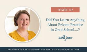 Private Practice in Grad School