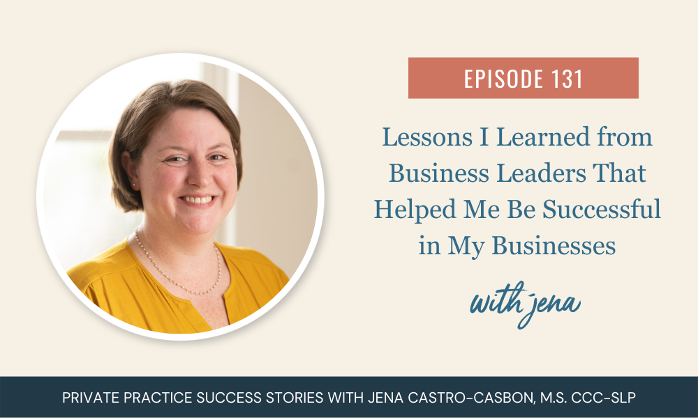 Lessons I Learned from Business Leaders
