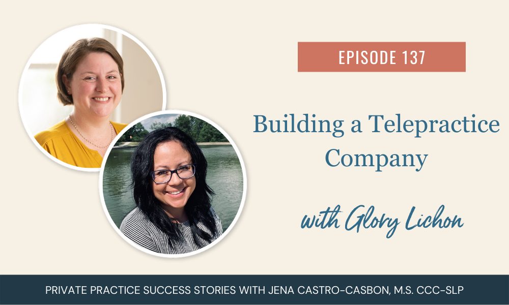 Building a Telepractice Company